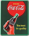 Coca Cola Taste You Trust Porcelain Metal Sign