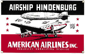 American Airlines Hindenburg Metal Sign