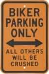 Biker Parking Only Metal Sign
