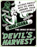 Marijuana the Devil's Harvest Tin Sign