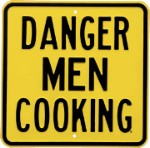 Danger Men Cooking Logo Metal Sign