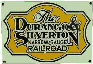Durango & Silverton Railroad Metal Sign
