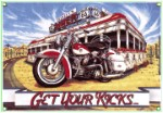 Get Your Kicks Motorcycle Metal Sign