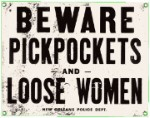 Beware Pickpockets Metal Sign