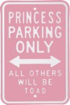 Princess Parking Only Metal Sign