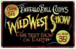 Buffalo Bill's Wild West Metal Sign