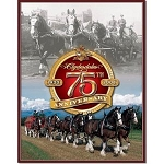 Budweiser Clydesdales 75th Anniversary Tin Sign