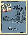 Story of My Life Easy Putt Tin Sign
