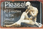 Jacuzzi Floozy Metal Sign