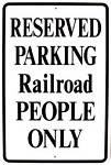 Reserved Parking Railroad People Only Metal Sign