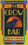 The Crow Bar Antiqued Wood Sign