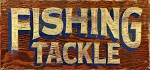 Fishing Tackle Antiqued Wood Sign