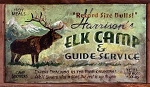 Harrison's Elk Camp and Guide Service Antiqued Wood Sign