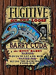 Fugitive Barry Cuda Tin Sign