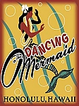 The Dancing Mermaid Tin Sign