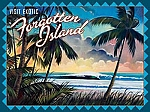 Visit Exotic Forgotten Island Tin Sign