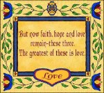But Now Faith, Hope & Love Tapestry