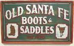 Old Santa Fe Boots Old West Sign
