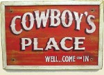 Cowboys Place Old West Sign