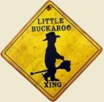Little Buckaroo Old West Sign