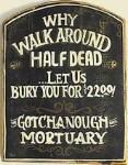 Half Dead Old West Sign