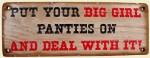 Big Girl Panties Wood Sign