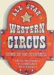 All Star Western Circus Old West Sign