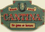 Horse Shoe Cantina Old West Sign