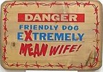 Mean Wife Old West Sign