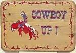Cowboy Up Old West Sign