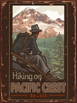 Hiking on Pacific Crest Vintage Tin Sign