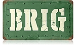 Brig Vintage Metal Sign