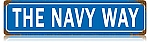 The Navy Way Metal Street Sign