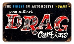 Drag Cartoons Logo Vintage Metal Sign