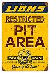 Lions Drag Strip Pit Area Vintage Metal Sign