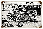 55' Fever Vintage Metal Sign