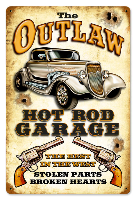 Outlaw Hot Rod Garage Vintage Metal Sign