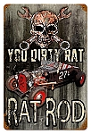 Dirty Rat Rod Vintage Metal Sign