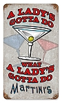 A Lady's Gotta Do Vintage Metal Sign