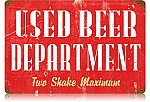Used Beer Vintage Metal Sign
