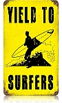 Yield to Surfers Vintage Metal Sign
