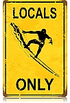 Locals Only Vintage Metal Sign