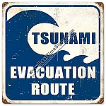 Tsunami Evacuation Vintage Metal Sign