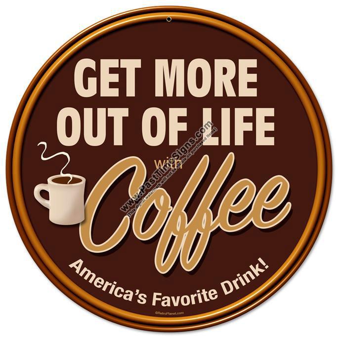 Get More Coffee Vintage Metal Sign