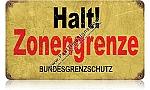 Halt Border Zone Vintage Metal Sign