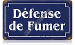 Defense Fumer Vintage Metal Sign