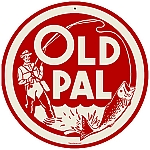 Old Pal Round Metal Sign