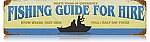 Fishing Guide Vintage Metal Sign
