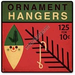 Ornament Hangers Vintage Metal Sign