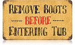 Remove Boots Vintage Metal Sign